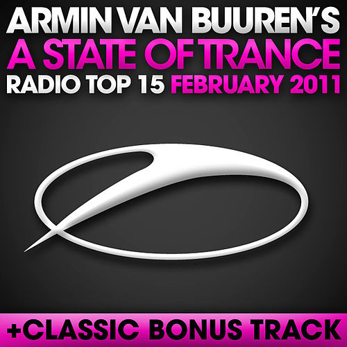 A State of Trance Radio Top 15 - February 2011 by Various Artists
