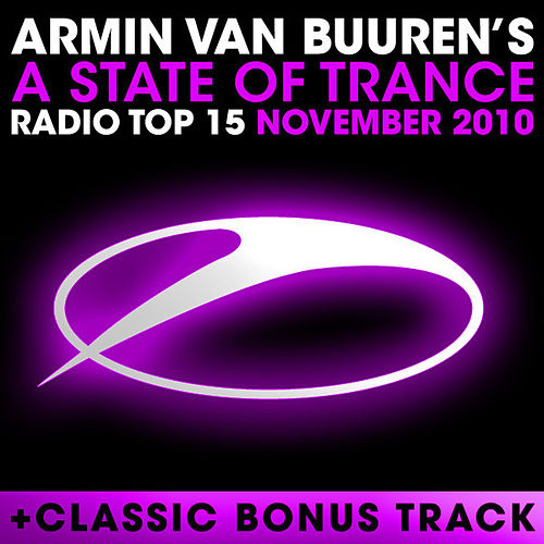 A State of Trance Radio Top 15 - November 2010 by Various Artists