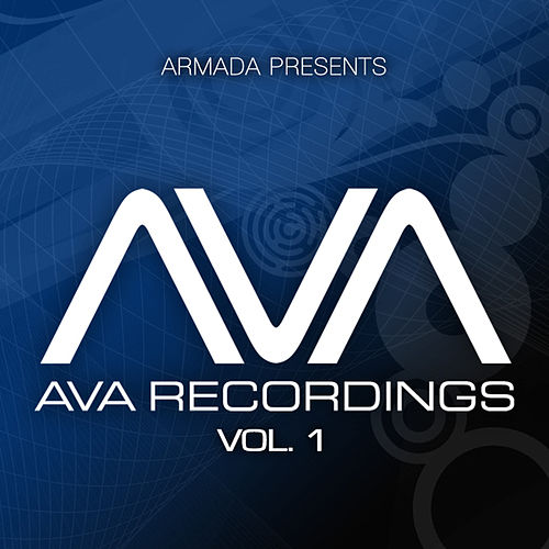 Play & Download Armada presents AVA Recordings, Vol. 1 by Various Artists | Napster