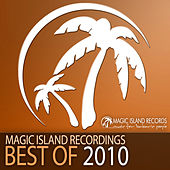 Play & Download Magic Island Records - Best Of 2010 by Various Artists | Napster