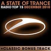 A State of Trance Radio Top 15 - December 2010 by Various Artists