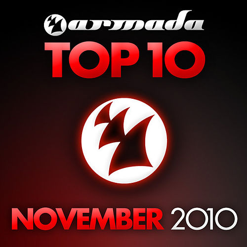 Play & Download Armada Top 10 - November 2010 by Various Artists | Napster