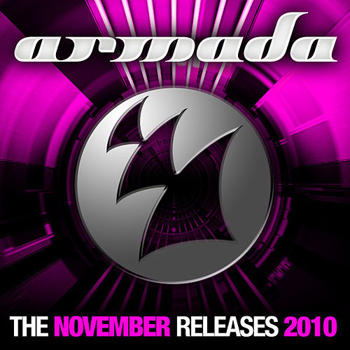 Play & Download Armada: The November Releases 2010 by Various Artists | Napster