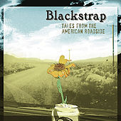 Play & Download Tales from the American Roadside by Blackstrap | Napster