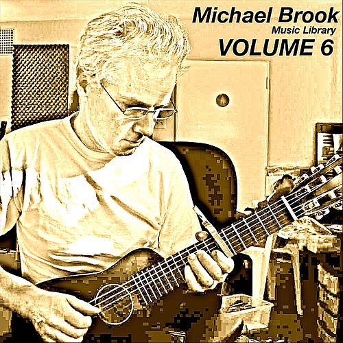 Music Library, Vol. 6 by Michael Brook