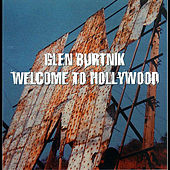 Welcome to Hollywood by Glen Burtnik