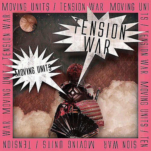 Tension War by Moving Units