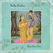 Play & Download Radha-Krishna Journey of Love by Arundhati Devi | Napster