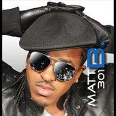 Play & Download Matt B. 301B by Matt B. | Napster