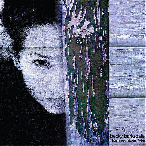 Play & Download Remember Me by Becky Barksdale | Napster