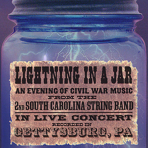 Play & Download Lightning In A Jar by 2nd South Carolina String Band | Napster