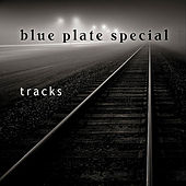 Play & Download Tracks by Blue Plate Special | Napster