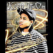 Play & Download Keep it on by J. Forgiven | Napster