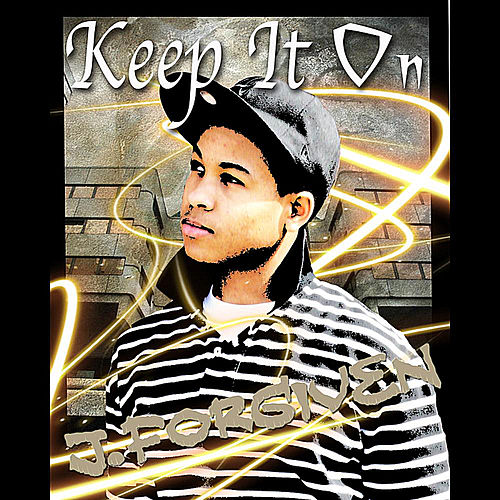 Keep it on by J. Forgiven