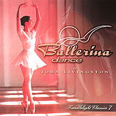 Play & Download Candlelight Classics 7 - Ballerina Dance by John Livingston | Napster