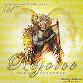 Play & Download Inspirational Classics  -  Rejoice by John Livingston | Napster