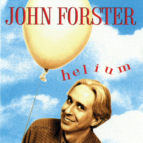 Play & Download Helium by John Forster | Napster