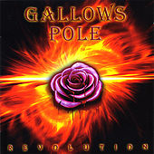Play & Download Revolution by Gallows Pole | Napster