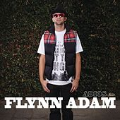Adios EP by Flynn Adam