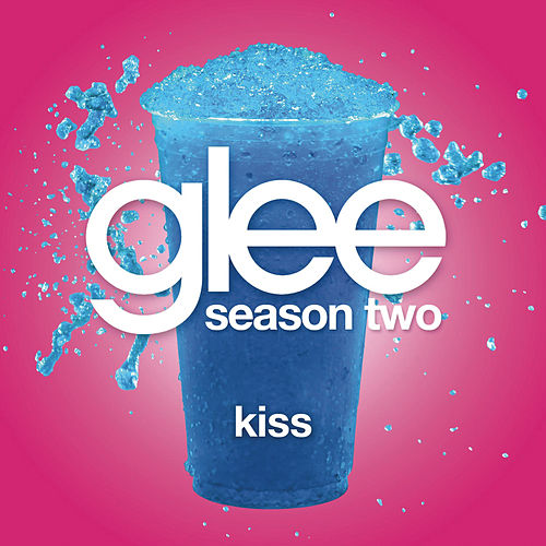 Play & Download Kiss (Glee Cast Version featuring Gwyneth Paltrow) by Glee Cast | Napster