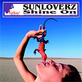 Play & Download Shine On by Sunloverz | Napster