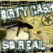 Play & Download So Real by Dirty Cash | Napster