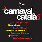 Play & Download Carnaval Català by Various Artists | Napster
