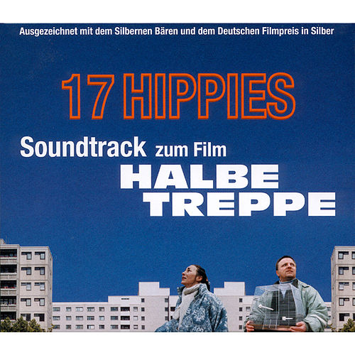 Halbe Treppe Original Soundtrack von 17 Hippies