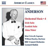 Anderson, L.: Orchestral Music, Vol. 4 - Irish Suite / Scottish Suite / Alma Mater / A Christmas Festival by Various Artists
