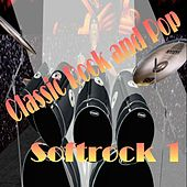 Play & Download Soft Rock 1 by Various Artists | Napster