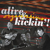 Alive & Kickin'! by Organissimo