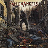 Play & Download Rise From Ashes by Fallen Angels | Napster