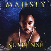 Suspense by Majesty