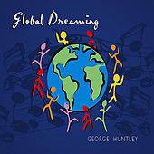 Play & Download Global Dreaming by George Huntley | Napster