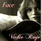 Play & Download Face - Single by Vickie Raye | Napster