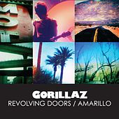 Play & Download Revolving Doors / Amarillo by Gorillaz | Napster