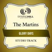 Glory Days (Studio Track) by The Martins