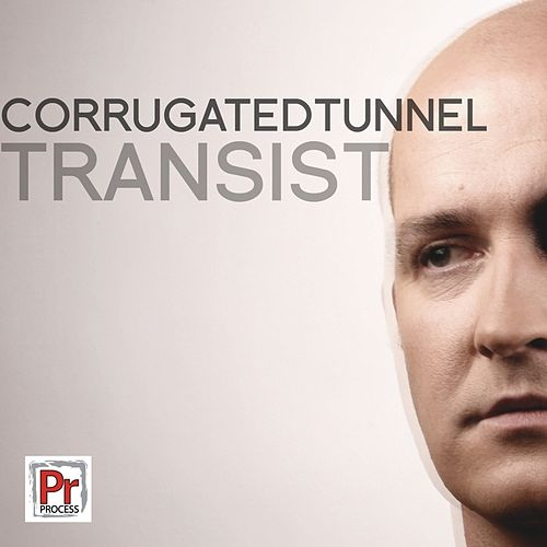 Transist by Corrugated Tunnel