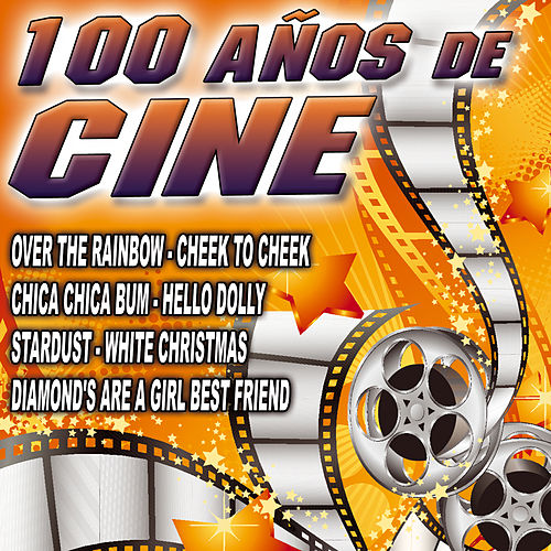 Play & Download 100 Años De Cine by Various Artists | Napster