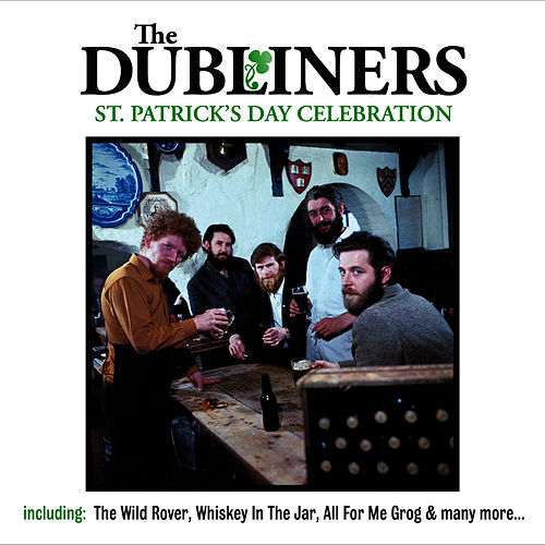 Play & Download St. Patrick's Day Celebration by Dubliners | Napster