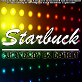 Play & Download Everybody Be Dancin' by Starbuck | Napster