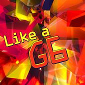Play & Download Like a G6 by The Starlite Singers | Napster