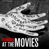 Play & Download Romance At The Movies by Various Artists | Napster