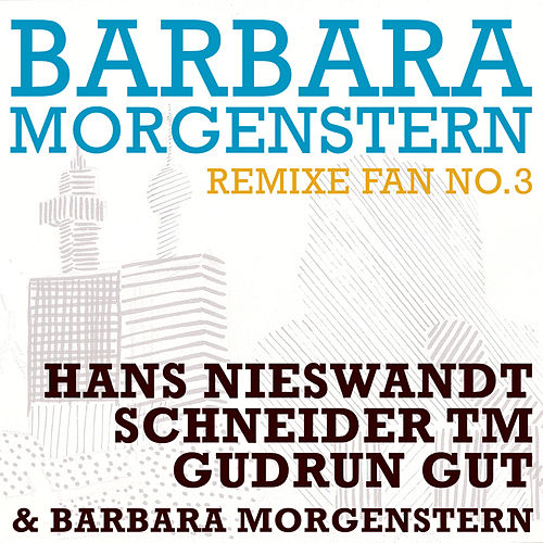 Play & Download Fan No. 3 by Barbara Morgenstern | Napster