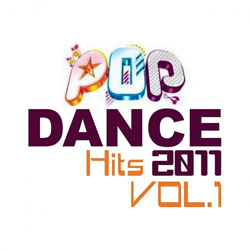 Pop Dance Hits 2011, Vol.1 by Various Artists