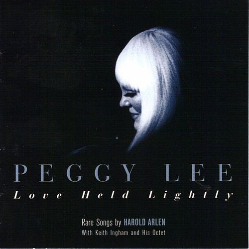 Play & Download Love Held Lightly by Peggy Lee | Napster