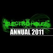 Play & Download Electro House Annual 2011 by Various Artists | Napster