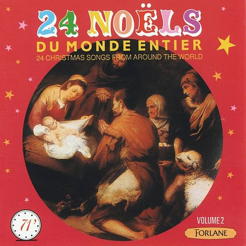 24 Noëls du monde entier  (24 Christmas Songs from Around the World) by Various Artists