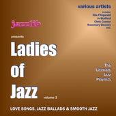 Ladies Of Jazz , Vol. 3 by Various Artists
