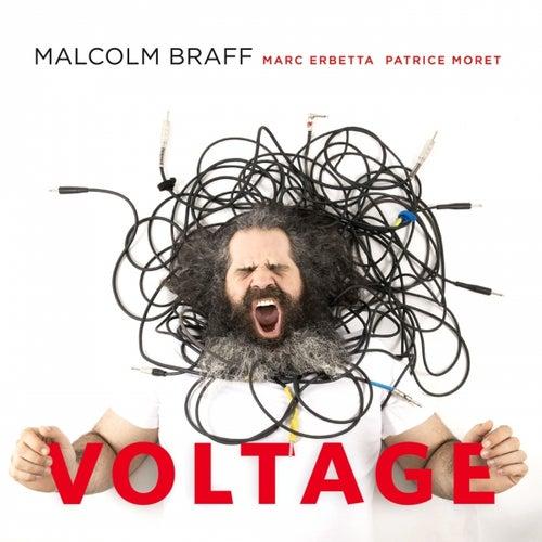 Voltage de Malcolm Braff